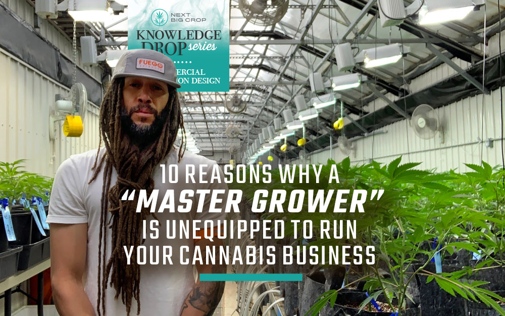 Knowledge-Drop-Series-10-Reasons-Why-a-Master-Grower-is-Unequipped-1000x625